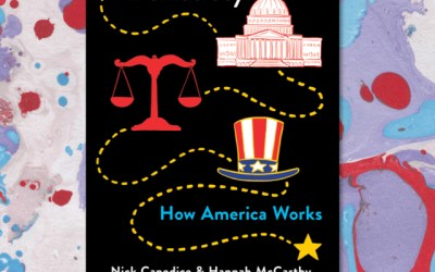 A User's Guide to Democracy: How America Works by Nick Capodice and Hannah McCarthy (Book Review)