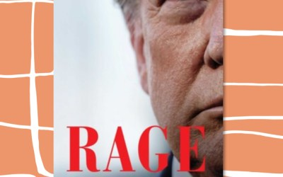 Bob Woodward explains Trump administration in Rage (Book Review)