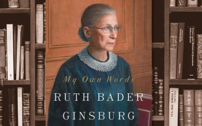 Legal Insights from Ruth Bader Ginsburg in My Own Words (Book Review)