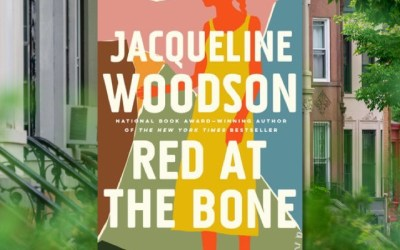 Jacqueline Woodson: Red at the Bone—A Novel of Family and Struggle (Book Review)