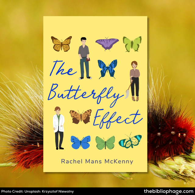 Rachel Mans McKenny: The Butterfly Effect