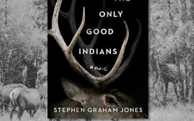 Stephen Graham Jones: Genre Bending Horror in The Only Good Indians (Book Review)
