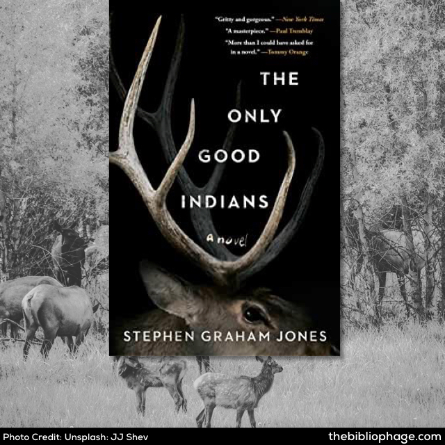 Stephen Graham Jones: The Only Good Indians