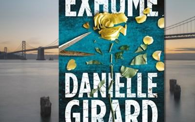 Danielle Girard — Exhume: Dr. Schwartzman #1 (Book Review)