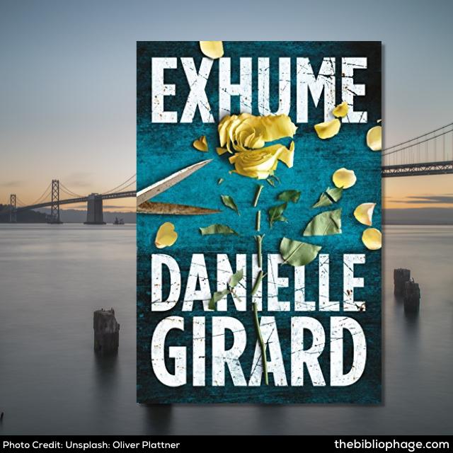 Danielle Girard: Exhume