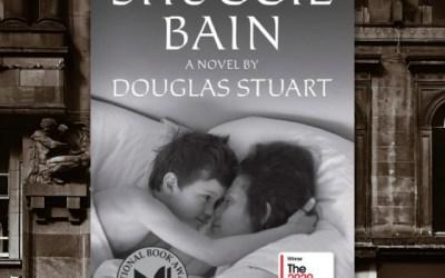 Shuggie Bain — a Heartbreaking Debut from Douglas Stuart (Book Review)