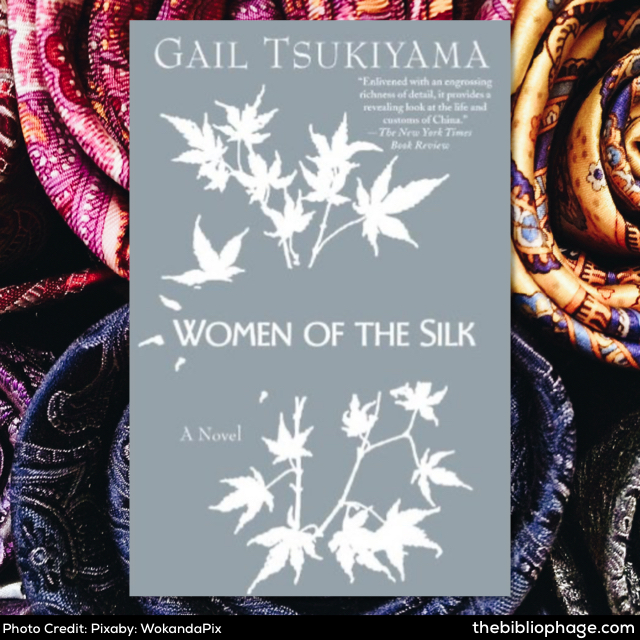 Gail Tsukiyama: Women of the Silk
