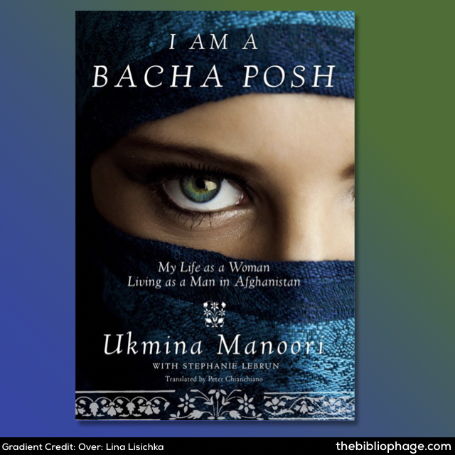 Ukmina Manoori: I am a Bacha Posh