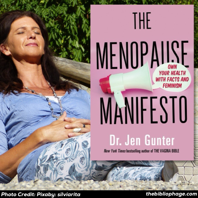 Jen Gunther MD: The Menopause Manifesto
