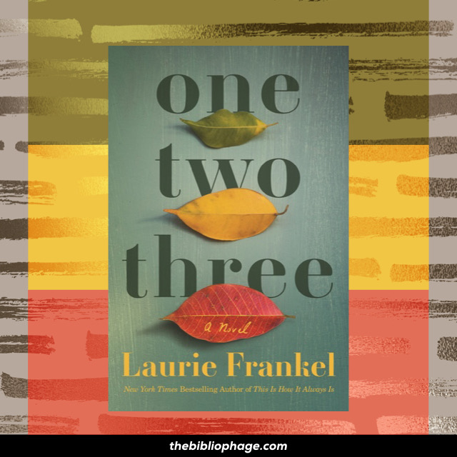 Laurie Frankel: One Two Three