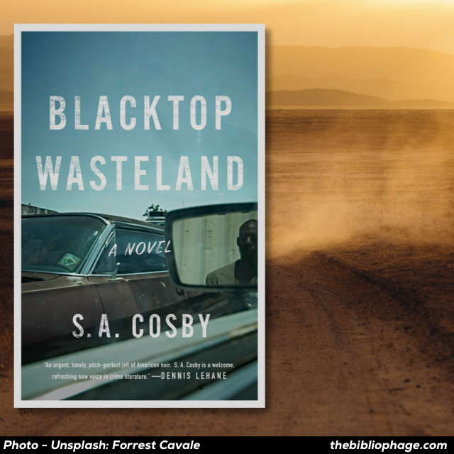 S.A. Cosby - Blacktop Wasteland