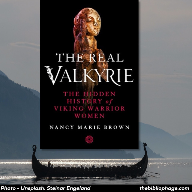 Nancy Marie Brown - The Real Valkyrie