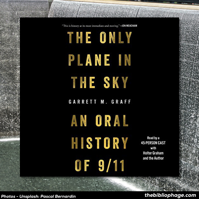Garrett Graff - The Only Plane in the Sky