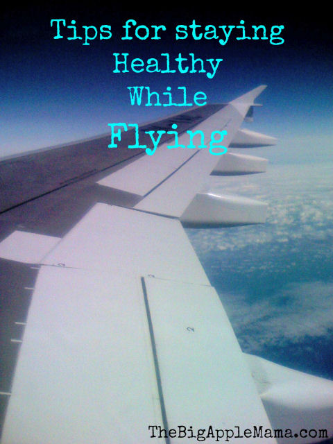 staying healthy while flying