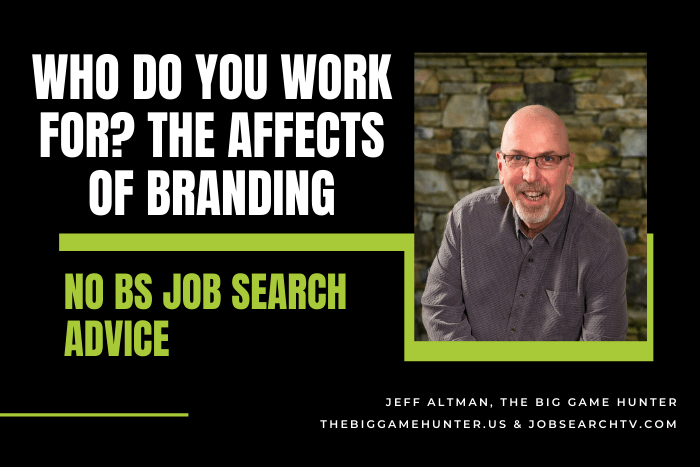 Who Do You Work For? The Affects of Branding