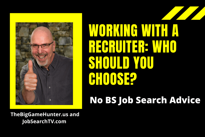 Working with a Recruiter: Who Should You Choose?