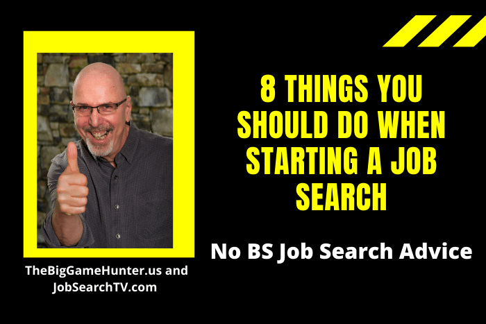 8 Things You Should Do When Starting a Job Search