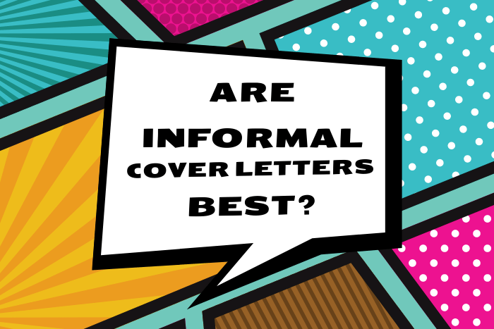 are informal cover letters best