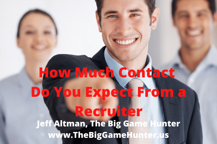 How Much Contact Do You Expect from a Recruiter?