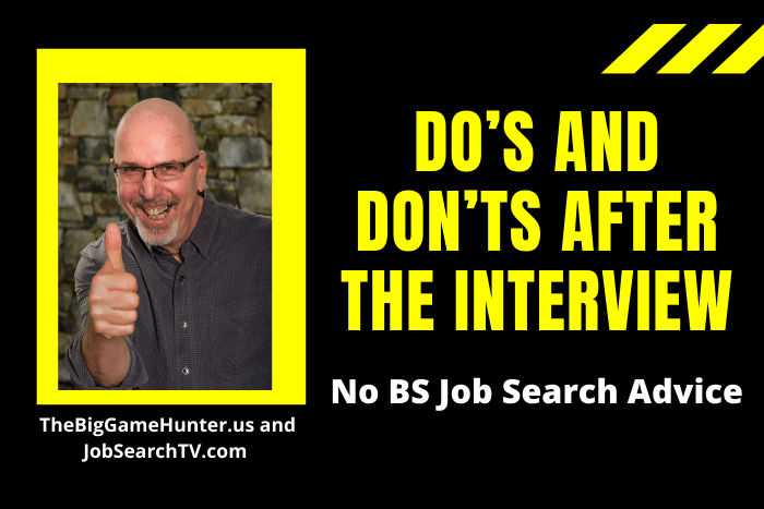 Do's and Don'ts After the Interview