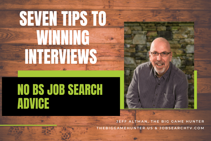 Seven Tips to Winning Interviews