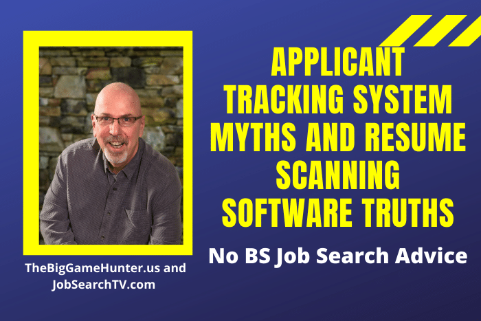APPLICANT TRACKING SYSTEM MYTHS AND RESUME SCANNING SOFTWARE TRUTHS