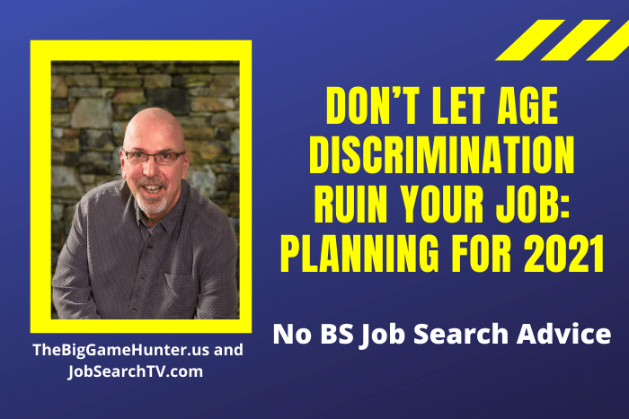 Don't Let Age Discrimination Ruin Your Job: Planning for 2021