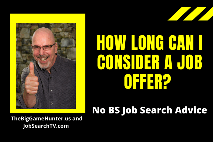 How Long Can I Consider a Job Offer?