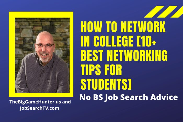How to Network in College [10+ Best Networking Tips for Students]