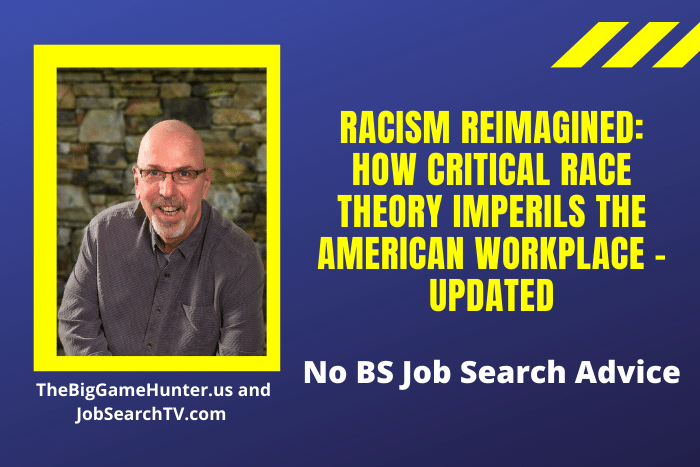 Racism Reimagined: How Critical Race Theory Imperils the American Workplace – Updated