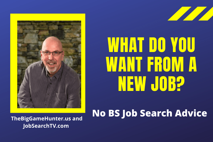 What Do You Want from a New Job?