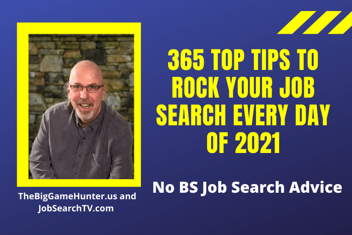 365 Top Tips to Rock Your Job Search Every Day of 2021