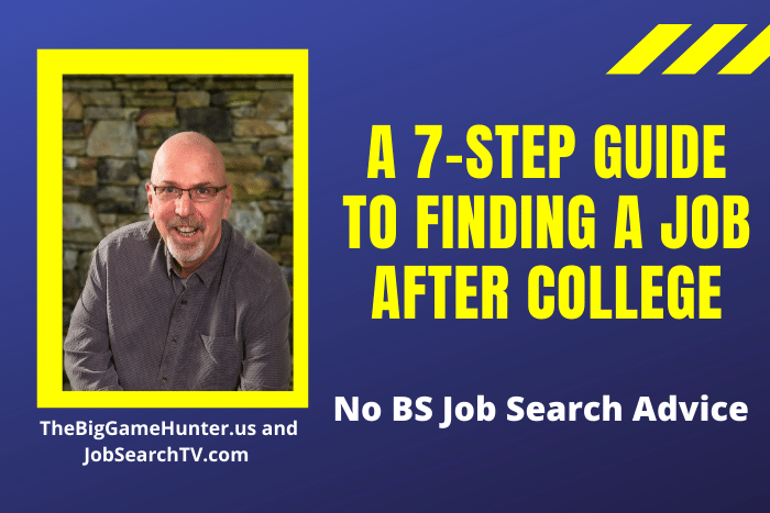 A 7-Step Guide to Finding a Job After College