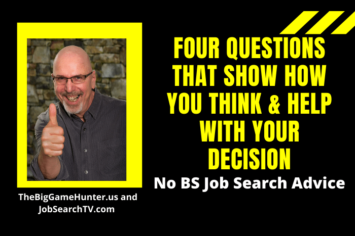 Four Questions That Show How You Think & Help with Your Decision