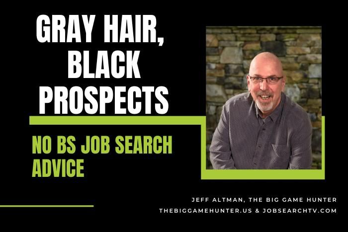 Gray Hair, Black Prospects