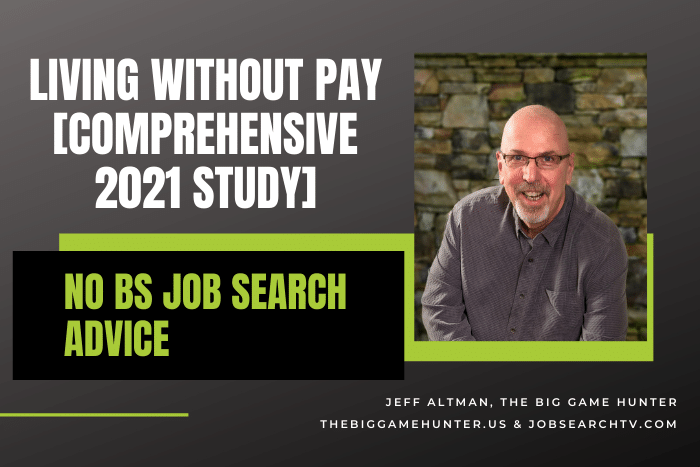 Living Without Pay [Comprehensive 2021 Study]
