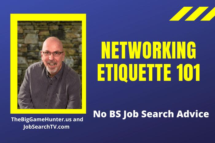 Networking Etiquette 101