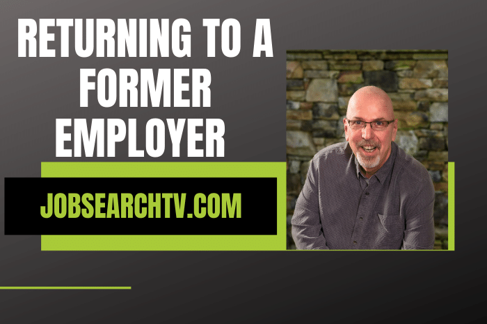 Returning to a Former Employer
