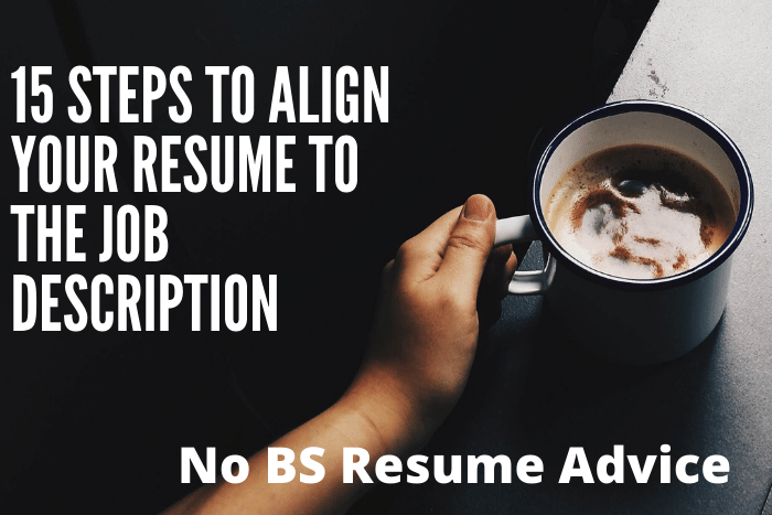 15 Steps to Align Your Resume to the Job Description