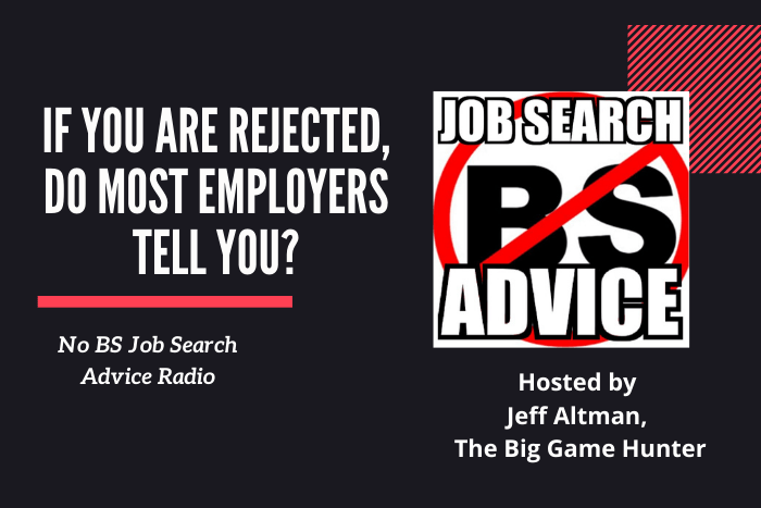 If You Are Rejected, Do Most Employers Tell You?