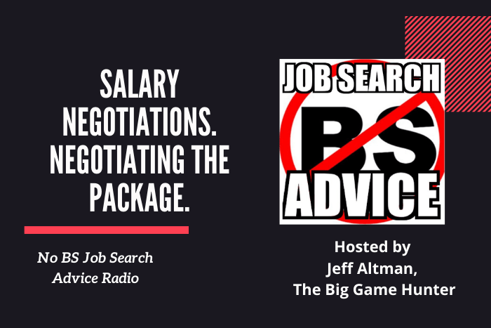 Salary Negotiations. Negotiating the Package.