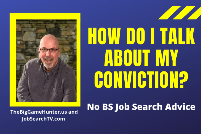 How do I talk about my conviction?
