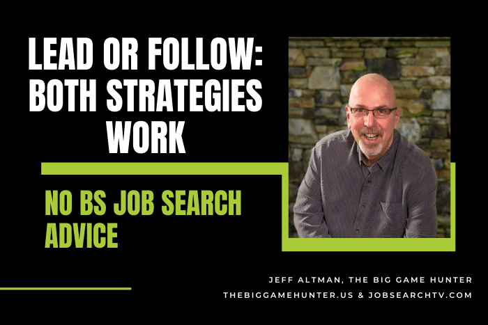 Lead or Follow Both Strategies Work
