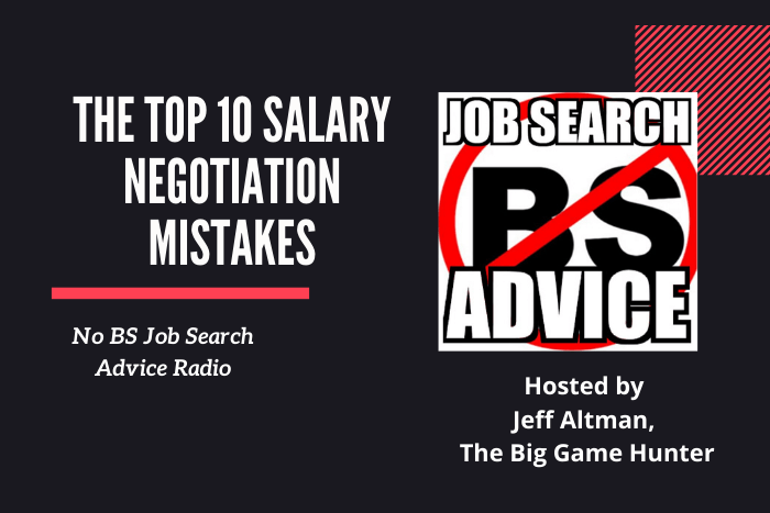 The Top 10 Salary Negotiation Mistakes