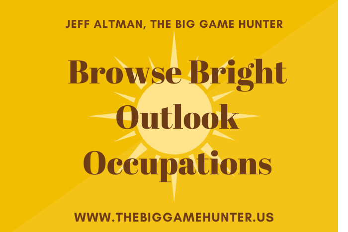 Browse Bright Outlook Occupations