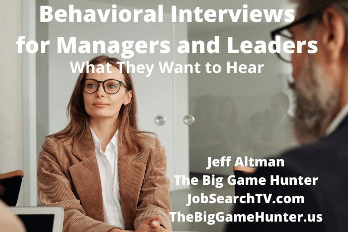 Behavioral Interviews: What Companies Want to Hear From Managers and Leaders