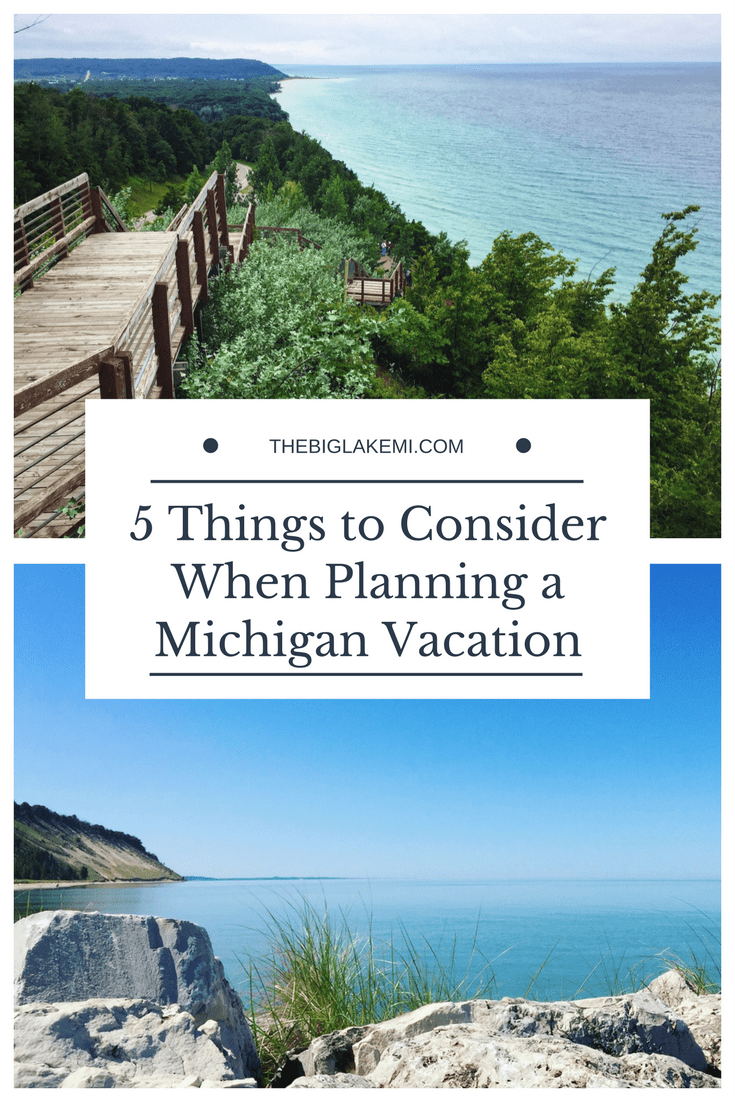 5 Things To Consider When Planning A Michigan Vacation