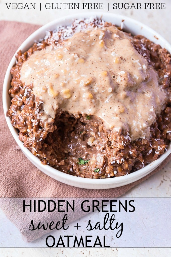 Hidden Greens {Sweet + Salty} Oatmeal- Start your morning with two servings of vegetables under your belt with this hidden greens chocolate oatmeal! This delicious, chocolate oatmeal has two veggies hidden in it which cannot be tasted- High in protein, sugar free, vegan and gluten free- It's like dessert for breakfast! @thebigmansworld - thebigmansworld.com