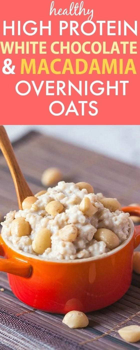 Healthy White Chocolate and Macadamia Nut Overnight Oats- Packed with protein and tasting like dessert, you won't believe it's healthy! {vegan, gluten free, dairy free recipe}- thebigmansworld.com