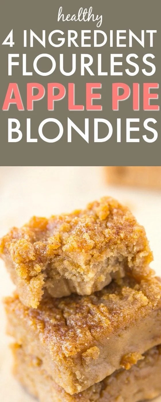 Healthy Four Ingredient Flourless Apple Pie Blondies recipe- A quick, easy and delicious recipe with 4 ingredients- NO white flour, white sugar, butter or oil! {vegan, gluten free, refined sugar free and paleo}- thebigmansworld.com
